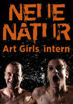 Neue Natur - Art Girls intern
