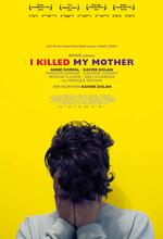 I Killed My Mother Poster