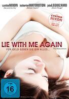 Lie with me again - Für Geld geben sie dir alles
