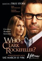 Wer ist Clark Rockefeller? - Poster