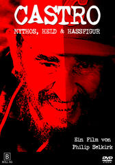 Castro - Revolutionsführer und Staatspräsident