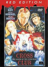 Crossclub - The Legend of the Living Dead - Poster