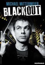 Michael Mittermeier - Blackout Die Live-Show