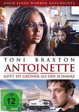 Antoinette - Gott ist größer als der Schmerz - Poster