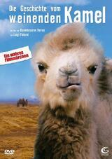 Die Geschichte vom weinenden Kamel - Poster