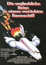 Die unglaubliche Reise in einem verrückten Raumschiff - Poster
