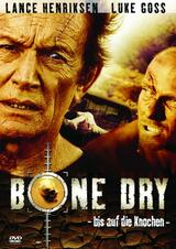 Bone Dry - Bis auf die Knochen - Poster