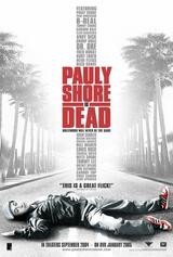 Pauly Shore is dead - Poster