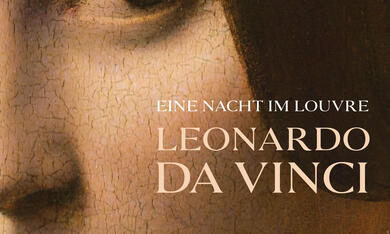 Eine Nacht im Louvre: Leonardo da Vinci - Bild 12