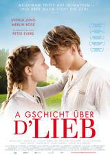 A Gschicht über d'Lieb - Poster