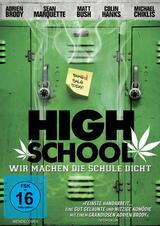 High School - Wir machen die Schule dicht - Poster