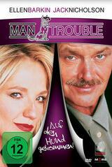 Man Trouble - Auf den Hund gekommen - Poster