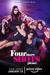 Four More Shots Please! - Poster