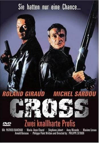 Cross - Zwei knallharte Profis