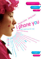 I Phone You - Poster