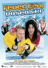 Feuer, Eis & Dosenbier - Poster
