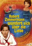 Robert Zimmermann wundert sich u00FCber die Liebe