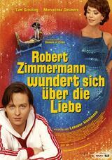 Robert Zimmermann wundert sich über die Liebe - Poster