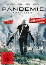 Pandemic - Fear the Dead - Poster