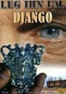 Leg' ihn um, Django