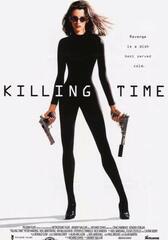 Killing Time - Tödliche Zeiten