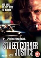 Street Corner Justice - Sie schlagen zurück