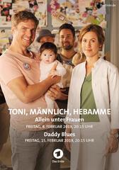 Toni, männlich, Hebamme - Daddy Blues