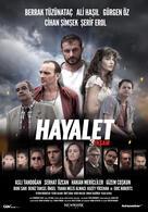 Hayalet: 3 Yasam