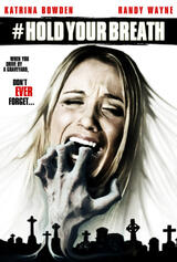 Hold Your Breath - Poster