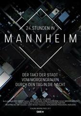 24 Stunden in Mannheim