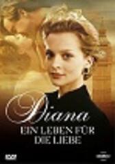 Diana - Ein Leben für die Liebe