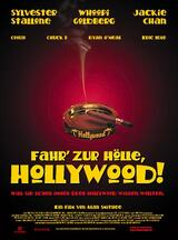Fahr zur Hölle Hollywood - Poster