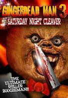 Gingerdead Man 3-D: Saturday Night Cleaver