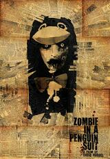 Zombie in a Penguin Suit - Poster