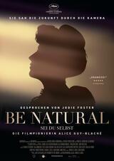 Be Natural - Sei du selbst: Die Filmpionierin Alice Guy-Blaché - Poster