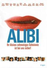 Alibi - Ihr kleines schmutziges Geheimnis ist bei uns sicher - Poster