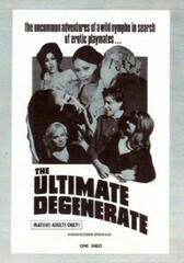 The Ultimate Degenerate