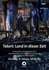 Tatort: Land in dieser Zeit - Poster