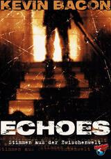 Echoes - Stimmen aus der Zwischenwelt - Poster