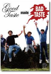 Good Taste Made Bad Taste