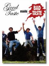 Good Taste Made Bad Taste - Poster