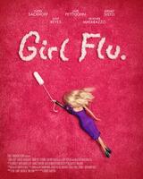 Girl Flu. - Poster