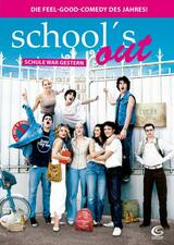 School's Out - Schule war gestern - Poster