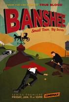 Banshee - Small Town. Big Secrets. Poster