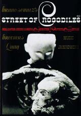 Street of Crocodiles - Poster