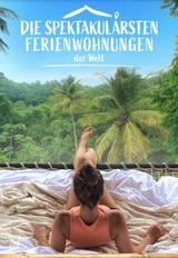 Die spektakulärsten Ferienwohnungen der Welt  - Staffel 1 - Poster