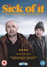 Sick of It - Poster