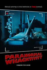 Paranormal Whacktivity - Poster