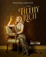 Filthy Rich - Poster