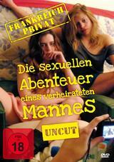 Frankreich Privat - Die sexuellen Abenteuer eines